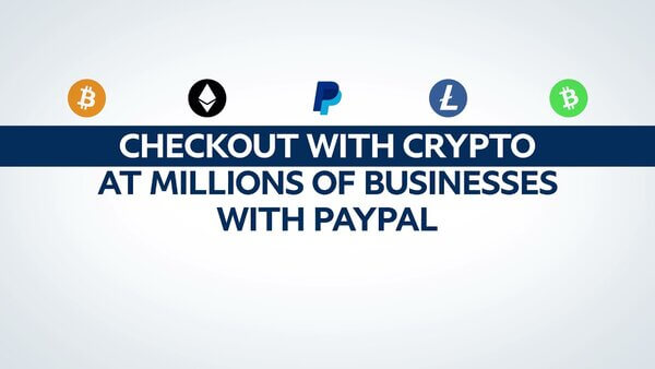 PayPal Launches Checkout with Crypto